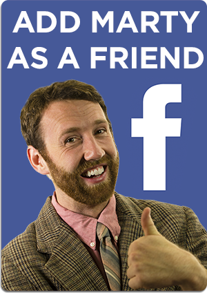 Add Marty as a Friend on Facebook
